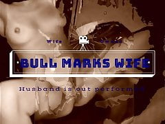 bull marks wifefree full porn